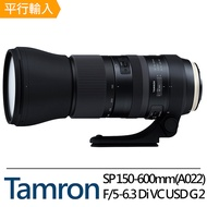 Tamron SP 150-600mm F/5-6.3 Di VC USD G2 A022*(平輸)for Canon
