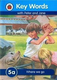 (MPH) Key Words with Peter and Jane: 5a - Where We Go:ISBN:9781409301141:Publisher:LADYBIRD BOOKS
