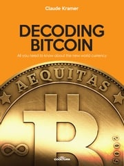 Decoding Bitcoin