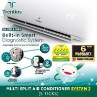 TRENTIOS System 2 (5 ticks) Aircon [SG5T/S3B21PS 21000BTU] Multi Split Combination