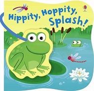 Hippity, Hoppity, Splash! (Bath Books)