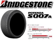 215/45/17 普利司通新款性能輪胎 S007A 克維拉纖維.混合螺旋.圓弧溝槽加強高速抓地力 私訊洽詢優惠價