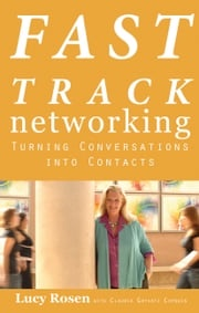 Fast Track Networking Lucy Rosen