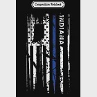 Composition Notebook: Indiana Cop Thin Blue Line LEO Police American Flag Journal/Notebook Blank Lined Ruled 6x9 100 Pages