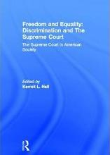Freedom and Equality: Discrimination and The Supreme Court