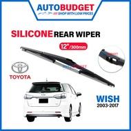 "TOYOTA WISH 2003-2017   SILICONE Rear Wiper Blades (12"")   WISH Rear Wiper   AUTOBUDGET WISH Wiper"