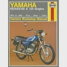 Haynes Yamaha Rs/Rxs100 and 125 Singles Owners Workshop Manual: 1974 to 1995 - 97cc - 98cc - 123cc