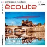 Französisch lernen Audio - Die Île de la Cité Spotlight Verlag