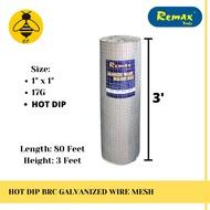 "1"" x 1"" x 17G (3 FEET x 80 FEET) REMAX HOT DIP GALVANIZED BRC WELDED IRON WIRE MESH NET NETTING / DAWAI JARING"