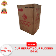 ISI 1000PCS ( 1 DUS ) CUP PUDING MERPATI 150 ML THINWALL 150ML / CUP PUDING 150ML / CUP SELAI / CUP SRIKAYA