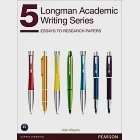Longman Academic Writing Series 5:Essays to Research Papers