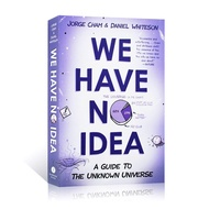 We Have No Idea By Jorge Cham Daniel Whiteson A Guide To The Unknown Universe Popular Science Humorous Comic Books Physics Fiction Book Reading