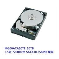 TOSHIBA 企業型硬碟 【MG06ACA10TE】 10TB 3.5吋 7200轉 SATA3 5年保固 微型商店