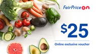 [FAIRPRICE ON] $25 Voucher NTUC FairPrice Online E-Voucher/SGD25 Off/Promo Code/Gift Voucher (Email)
