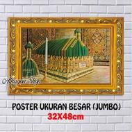 POSTER MAKAM NABI MAUHAMMAD SAW / FOTO MAKAM RASULULLOH / POSTER HABIB / POSTER ISLAM / HIASAN DINDING / POSTER ULAMA