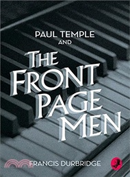 A Paul Temple Mystery ― Paul Temple And The Front Page Men