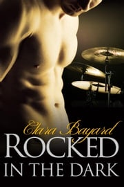 Rocked in the Dark (BBW New Adult Rock Star Romance)