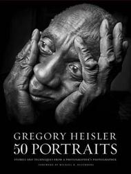 Gregory Heisler : 50 Portraits by Gregory Heisler (US edition, hardcover)