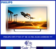 "PHILIPS 55PUT7303 55"" 4K ULTRA SLIM ANDROID TV"