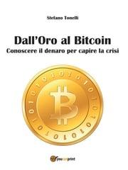 Dall'Oro al Bitcoin Stefano Tonelli