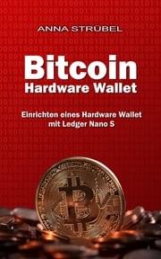 Bitcoin Hardware Wallet Anna Strübel