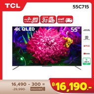4K QLED PREMIUM [ผ่อน 0% นาน 10 เดือน] TCL 55 นิ้ว 4K QLED Android 9.0 TV Smart TV (รุ่น 55C715) Full Screen Design - Google Assistant & Netflix & Youtube & LINE TV - 2G RAM+16G ROM- Wifi 2.4 & 5 Ghz , Support Hand Free Voice Control