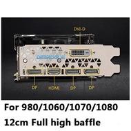 適用於NVIDIA GTX 980 1060 1070 1080公共圖形擋板全高空白圖形擋板12cm DP + HDMI