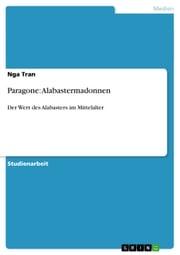Paragone: Alabastermadonnen Nga Tran