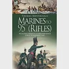 Marines to 95th (Rifles): The Military Experiences of Robert Fernyhough During the Napoleonic Wars With a Short Description of t