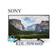 【暐竣電器】SONY新力 KDL-50W660F 50型 BRAVIA 另KDL-32W610F、KD-55X7500F