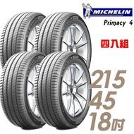 【Michelin 米其林】PRIMACY 4 高性能輪胎_四入組_215/45/18(PRI4)