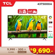 4K BEST SELLER NEW! TCL ทีวี 43 นิ้ว LED 4K UHD Android TV 9.0 Wifi Smart TV OS (รุ่น 43T5000A) Google assistant & Netflix & Youtube-2G RAM+16G ROM, One Remote with Voice search