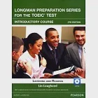 Longman Preparation Series for the TOEIC Test:Listening and Reading, Introductory Course 5/e