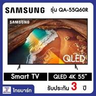 SAMSUNG 55  4K Smart QLED TV QA55Q60R (2019)/Thaimart/ไทยมาร์ท