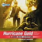 Hurricane Gold: A James Bond Adventure