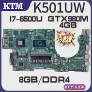 Cpu Laptop Motherboard K501UQ ASUS GTX960M/4GB Mainboard-Test DDR4 for K501uq/K501ux/K501uw/K501uxm