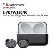(Pre Order) Nakamichi Live TW150NC Noise Cancelling True Wireless Earbuds -  10 Oct Ship Out
