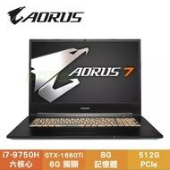 GIGABYTE AORUS 7 SA-7TW1030SH 技嘉窄邊框電競筆電/i7-9750H/GTX1660Ti 6G/8G/512G PCIe/17.3吋IPS FHD 144Hz/W10