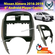 "Nissan Almera 2016-2019 9"" Android Player Casing"
