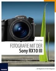 Fotografie mit der Sony RX10 III Michael Nagel