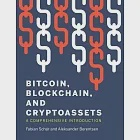 Bitcoin, Blockchain, and Cryptoassets: A Comprehensive Introduction