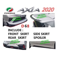 PERODUA AXIA 2018-2020 DRIVE 68 BODY KIT PU D68 SKIRT V2 SKIRTING BODYKIT WITH SPOILER