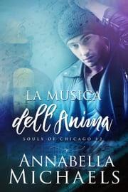 La Musica dell'Anima Annabella Michaels