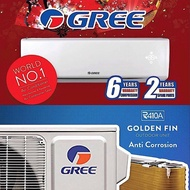 ﹍Gree 1HP, 1.5HP and 2HP Aircond, FOC Professional Installation in Covered Area
