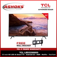 TCL 32 inch Android Smart Led TV ( 32S6800 ) with HDR Technology, Micro Dimming Voice Search, Dolby Audio, Built-in Chromecast, Netflix, Youtube, Bluetooth, WiFI 2.4G , 2 Years Warranty, and FREE WALL BRACKET