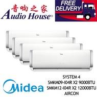 MIDEA SYSTEM 4 OPAL 4 TICKS SMKM09-I04R X2 9000BTU+ SMKM12-I04R X2 12000BTU AIRCON