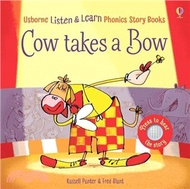 7.Usborne Cow Takes a Bow (硬頁有聲書) Russell Punter; Fred Blunt