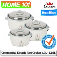 CROWN Commercial Rice Cooker 4.0L - 12.0L [Multi Model]