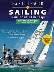 Fast Track to Sailing Steve Colgate