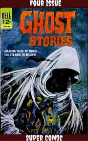 Ghost Stories Four Issue Super Comic John Stanley